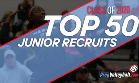 Best College Volleyball Players 2020 Top 50 Junior Recruits – PrepVolleyball.| Club Volleyball